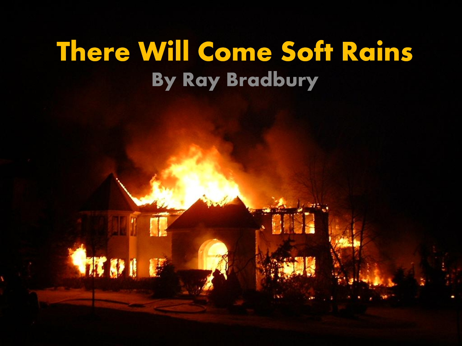 Ray bradbury there will come soft rains essay