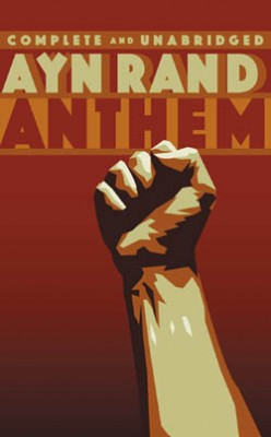 """an analysis of the theme of society in anthem by ayn rand The society depicted in anthem is a collectivist society """"collectivism,"""" ayn rand  anthem dramatizes ayn rand's view that the self is destroyed in a."""