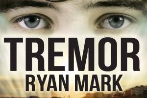Tremor by Ryan Mark
